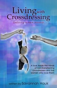 Living with Crossdressing: Defining a New Normal