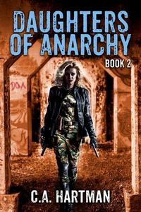 Daughters of Anarchy: Book 2