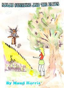 Sarah Sunshine and the Elves