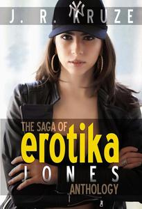 The Saga of Erotika Jones Anthology