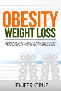 Obesity Weight Loss: Sedentary Life Style: