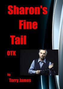 Sharon's Fine Tail OTK