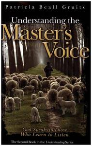 Understanding the Master's Voice