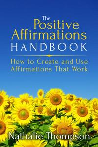 The Positive Affirmations Handbook