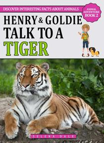 Henry & Goldie Talk To A Tiger