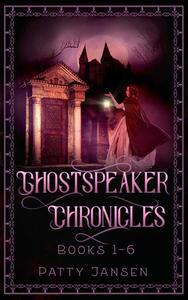Ghostspeaker Chronicles The Complete Series
