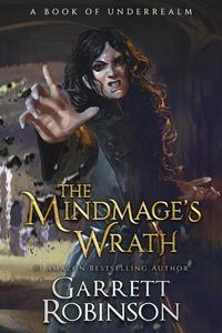 The Mindmage's Wrath