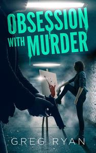 Obsession with Murder
