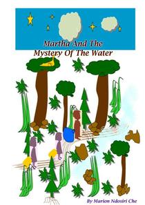 Martha And The Mystery Of The Water