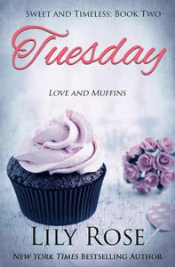 Tuesday: Sweet Romance