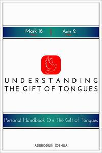 Understanding the Gift of Tongues