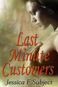 Last Minute Customers