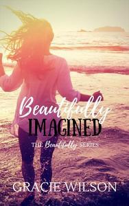 Beautifully Imagined