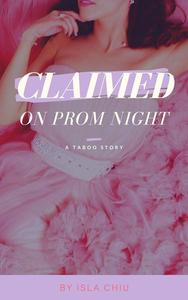 Claimed on Prom Night