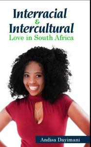 Interracial and Intercultural Love in South Africa