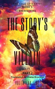 The Story's Villain - part 1