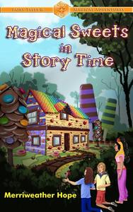 Magical Sweets in Story Time