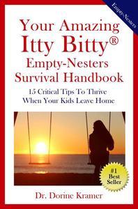 Your Amazing Itty Bitty(R) Empty-Nester Survival Handbook