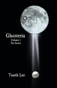 Ghosteria 1: The Stories