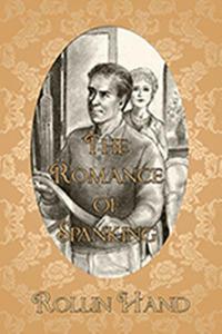The Romance of Spanking Volume 1