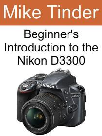 Beginner's Introduction to the Nikon D3300