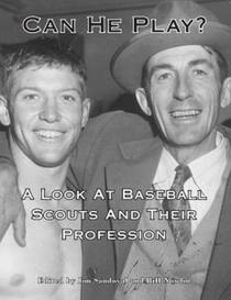Can He Play? A Look at Baseball Scouts and Their Profession