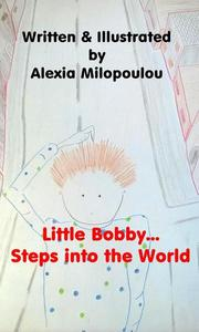 Little Bobby steps into the World