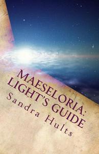 Maeseloria: Light's Guide