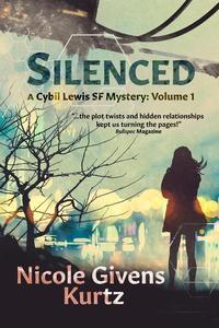 Silenced: A Cybil Lewis SF Mystery
