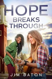 Hope Breaks Through