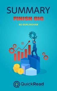 """Summary of """"Finish Big"""" by Bo Burlingham"""