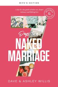 7 Days to a Naked Marriage Wife's Edition