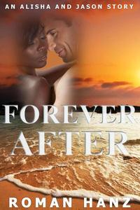 Forever After: An Alisha and Jason Story