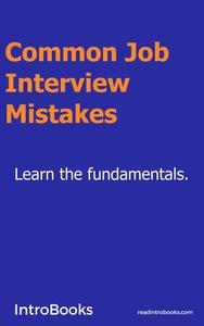 Common Job Interview Mistakes