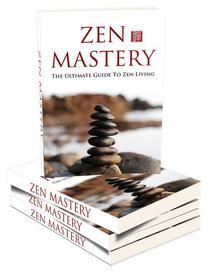 Zen Mastery