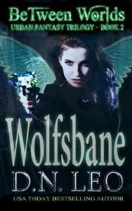 Wolfsbane - Between Worlds Trilogy - Book 2