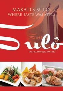 Makati's Sulô: Where Taste Was Style