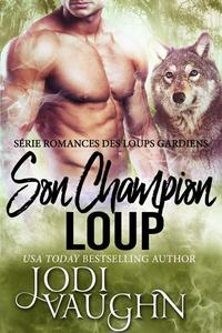 Son Champion Loup