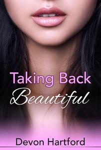 Taking Back Beautiful