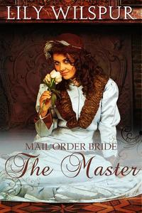 Mail Order Bride - The Master