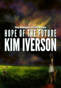 Hope of the Future