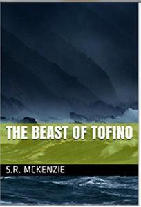The Beast of Tofino