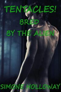 Tentacles: Bred By The Alien (Bundle 1)