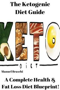 The Ketogenic Diet Guide