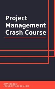 Project Management Crash Course