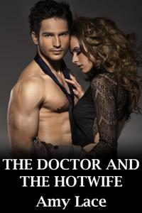 The Doctor and the Hotwife