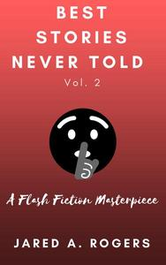 Best Stories Never Told: Volume 2