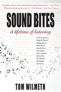 Sound Bites: A Lifetime of Listening
