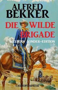 Die wilde Brigade: Western Sonder-Edition
