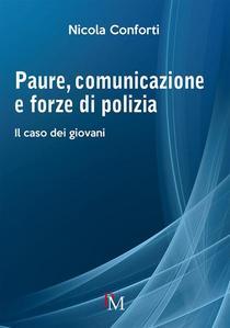 Paure, comunicazione e forze di polizia. Il caso dei giovani